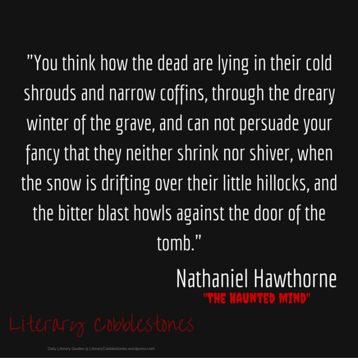 """October 17: Nathaniel Hawthorne's """"The Haunted Mind"""" 
