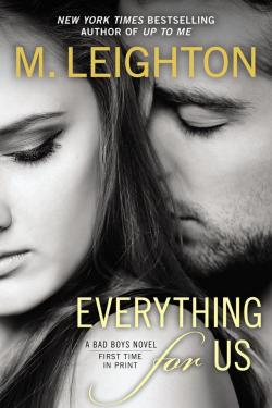 Everything for Us by M.Leighton: Excerpt and Giveaway