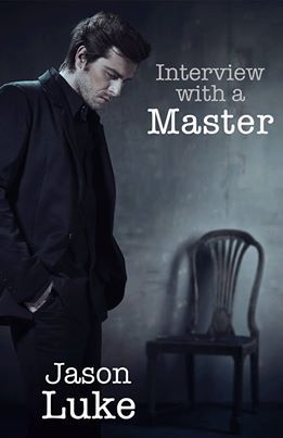 Book Review: Interview With A Master by Jason Luke