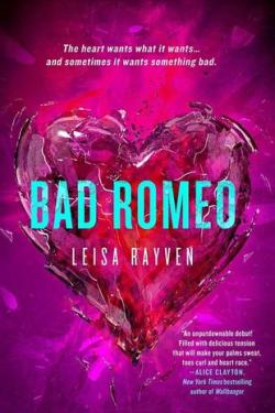Review of Bad Romeo by Leisa Rayven