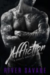 Affliction: Knights Rebels MC by River Savage