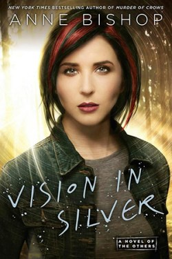 Review ~ Vision in Silver by Anne Bishop