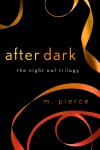 After Dark by M. Pierce
