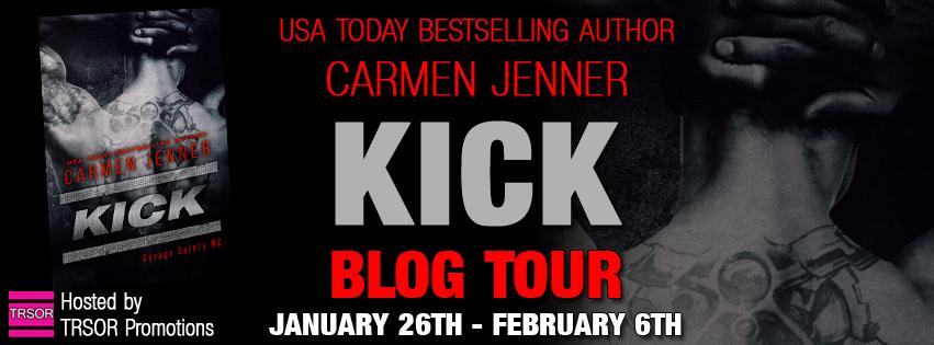 Blog Tour ~ Kick by Carmen Jenner ~ Excerpt, Book Trailer & Giveaway