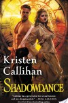 Shadowdance by Kristen Callihan: Review