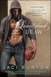 Sexy Saturday Spotlight * Quarterback Draw by Jaci Burton * Review