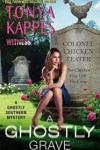 A Ghostly Grave by Tonya Kappes : Book Event and Review