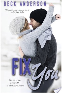 Blog Tour * Fix You by Beck Anderson * 5 Star Review