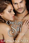 * ONE LAST SIN (Sin Trilogy Book III) by GEORGIA CATES * RELEASE WEEK * BLOG TOUR * BOOK REVIEW * GIVEAWAY *