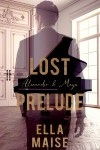Lost Prelude by Ella Maise : Tour and Review