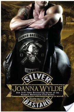 Silver Bastards (Silver Valley #1) by Joanna Wylde