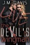 New Release ~ Devil's Wingman by J.M. Davis