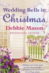 Save the Date for Debbie Mason's Wedding Bells in Christmas