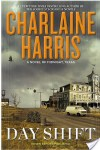 Day Shift (A Novel of Midnight, Texas Book 2) by Charlaine Harris
