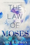 Audio Book Mini Review ~ The Law of Moses by Amy Harmon