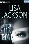 *Have You Heard? * Audiobooks For Your Listening Pleasure* After She's Gone by Lisa Jackson