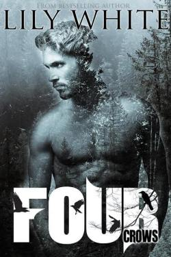 * GIVEAWAY & EXCERPT * Four Crows by Lily White * Coming February 28 *
