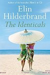 🎧Have You Heard?🎧Audiobooks For Your Listening Pleasure🎧The Identicals by Elin Hilderbrand🎧Narrated by Erin Bennett🎧