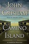 ?Have You Heard??Audiobooks For Your Listening Pleasure?Camino Island by John Grisham?Narrated By January LaVoy?