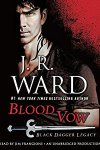 🎧Have You Heard?🎧Audiobooks For Your Listening Pleasure🎧Blood Vow: Black Dagger Legacy, Book 2 by J. R.  Ward🎧Narrated by Jim Frangione🎧