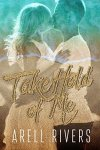 * New Release * Take Hold of Me (a Hold series spinoff novel ) by Arell Rivers * Book Review * 5 Stars *