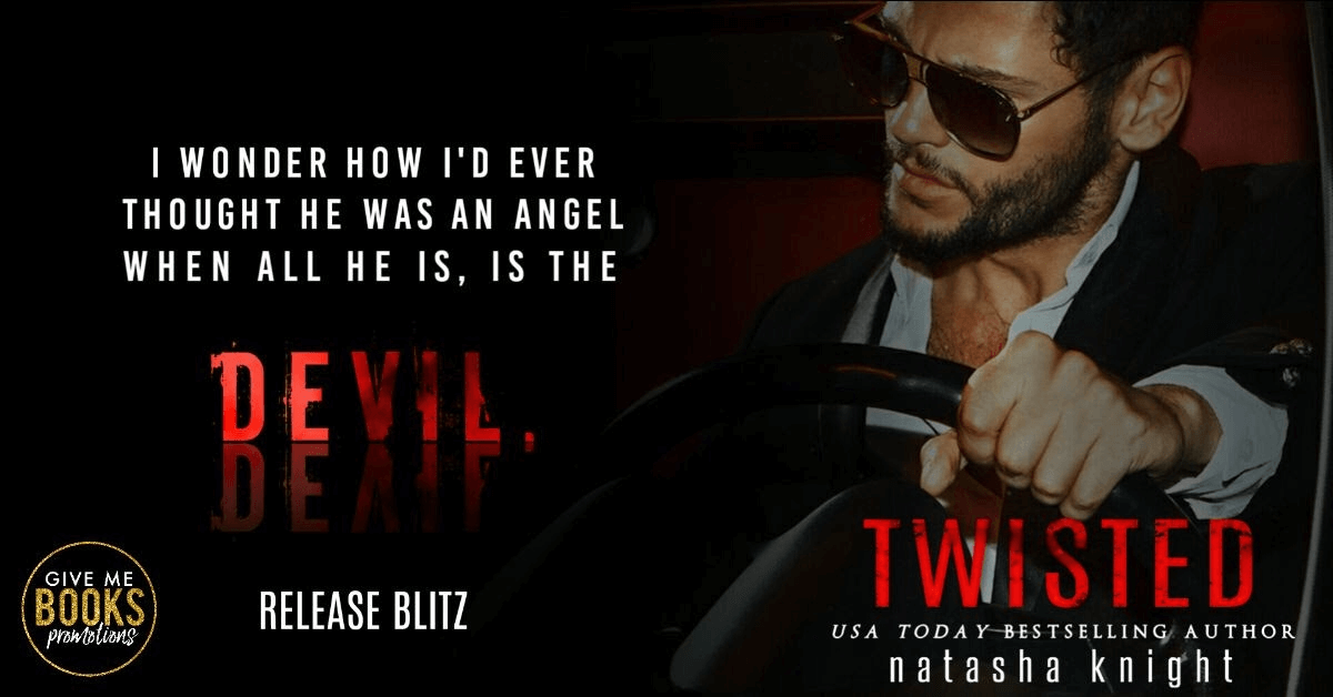 Release Blitz * Twisted by Natasha Knight * Book Review * Excerpt