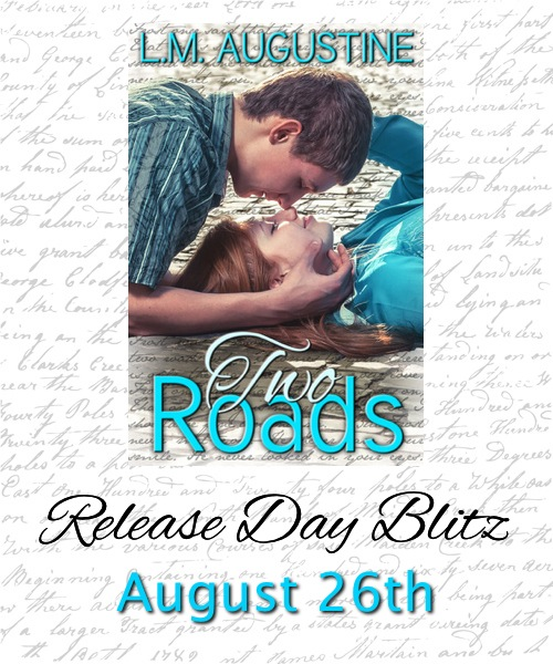 Book Blitz & Giveaway:  Two Roads by L.M. Augustine