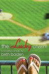 The Lucky Charm by Beth Bolden (Guest Post and Giveaway)