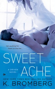New Release * Sweet Ache (a Driven novel) by K. Bromberg * Book Review *