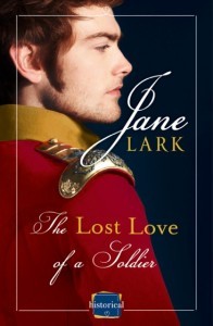 99 Cent Sale!!! The Lost Love of a Soldier by Jane Lark
