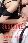 Sustained by Emma Chase * New Release * 5 Star Review