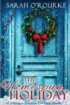 The Homespun Holiday by Sarah O'Rourke