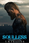 * SOULLESS (King book 4) by TM FRAZIER * EXCERPT REVEAL *