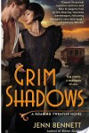 Grim Shadow by Jenn Bennett