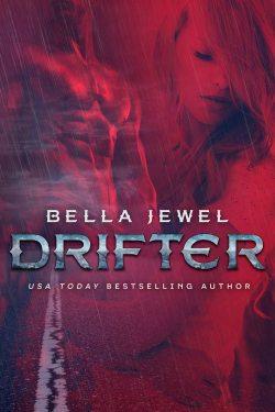 Drifter by Bella Jewel
