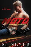 Moto by M. Never