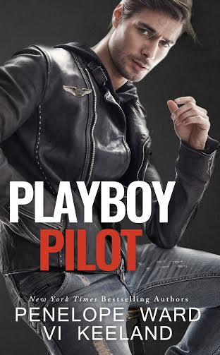Cover Reveal PLAYBOY PILOT  by Penelope Ward & Vi Keeland