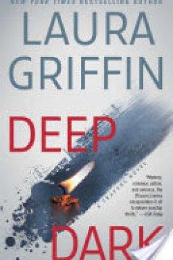 Deep Dark by Laura Griffin