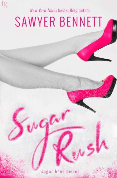 BLOG TOUR: Sugar Rush by Sawyer Bennett