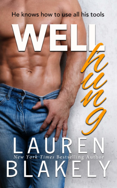 Well Hung by Lauren Blakely * Release Blitz * Review *Excerpt * Signed PB Giveaway