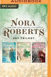 *Have You Heard? * Audiobooks For Your Listening Pleasure* The Key Trilogy by Nora Roberts
