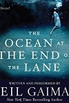 *Have You Heard? * Audiobooks For Your Listening Pleasure* The Ocean at the End of the Lane by Neil Gaiman
