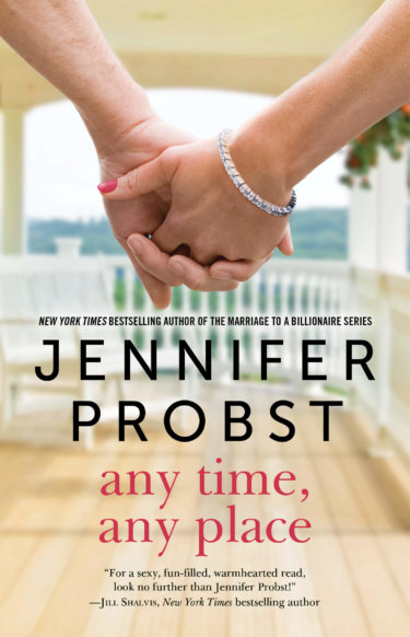 Any Time, Any Place by Jennifer Probst * New Release * Review * Blog Tour