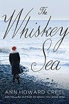 *Have You Heard? * Audiobooks For Your Listening Pleasure* The Whiskey Sea by Ann Howard Creel