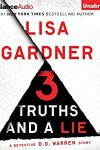 * Have You Heard? * Audiobooks For Your Listening Pleasure * 3 Truths and a Lie by Lisa Gardner