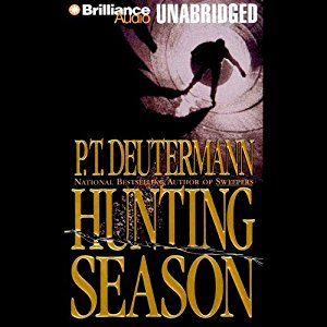 *Have You Heard? * Audiobooks For Your Listening Pleasure* Hunting Season by P. T. Deutermann