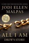 NEW RELEASE * All I Am by Jodi Ellen Malpas * A This Man Novella * Excerpt * Giveaway