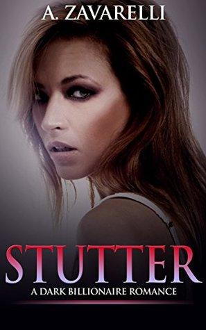 Stutter (Bleeding Hearts #2) by A. Zavarelli