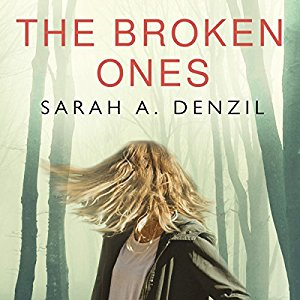 *Have You Heard? * Audiobooks For Your Listening Pleasure* The Broken Ones by Sarah A. Denzil