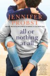 All or Nothing At All by Jennifer Probst  * Release Day * Review * Giveaway